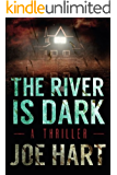 The River Is Dark (A Liam Dempsey Thriller Book 1)