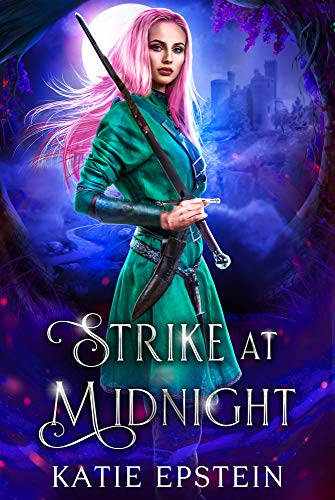 Book: Strike at Midnight (Far, Far Away Series Book 1) by Katie Epstein