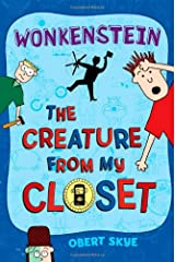 Wonkenstein (The Creature from My Closet, No. 1) Hardcover