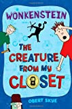Wonkenstein (The Creature from My Closet, No. 1)