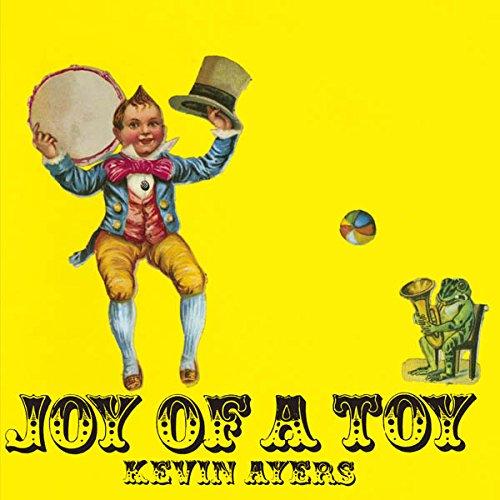 ケヴィン・エアーズ / おもちゃの歓び