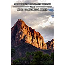 Zion National Park (Northridge Photography Presents Book 26)