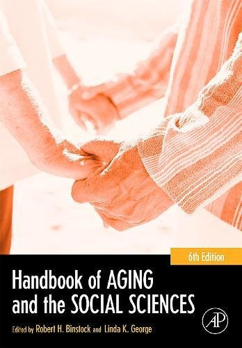 Handbook of Aging and the Social Sciences, Sixth Edition