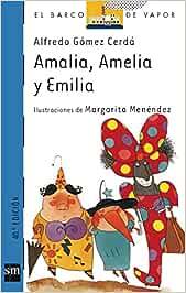 Amalia, Amelia y Emilia: 53 (El Barco de Vapor Azul