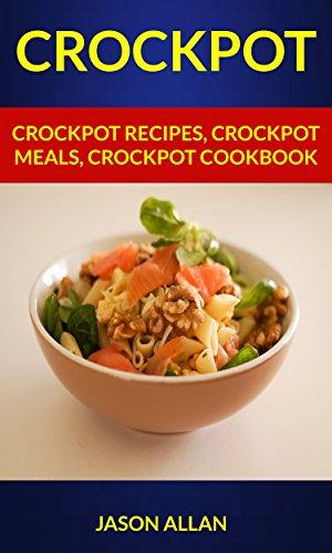 Crockpot Recipes Meals Cookbook ebook product image