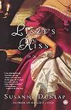 Liszt's Kiss: A Novel