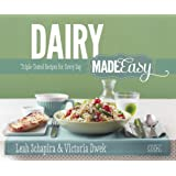 Artscroll: Dairy Made Easy by Leah Schapira and Victoria Dwek