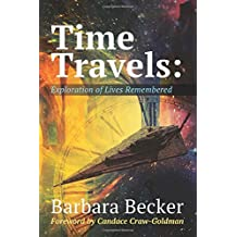 Time Travels: Exploration of Lives Remembered