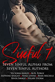 Sinful Seven Anthology by [Storm, Hilary, Ashley, Victoria, Knight, Sapphire, Forgy, M.N., Savage, River, Levine, Nina, Michele, Ryan]