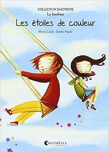 Les étoiles de couleur: Mireia Canals Botines: 9788484128892: Amazon.com: Books