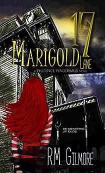 17 Marigold Lane (Prudence Penderhaus) by [Gilmore, R.M.]