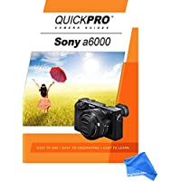 Sony A6000 Instructional DVD by QuickPro Camera Guides + DigitalAndMore Ultra Gentle Cleaning Cloth