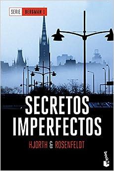 Secretos Imperfectos: Serie Bergman 1 por Hans Rosenfeldt