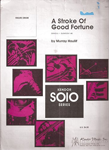 A STROKE OF GOOD FORTUNE - SNARE DRUM