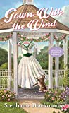 Gown with the Wind (A Wedding Planner Mystery Book 4)