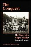 The Conquest, Oscar Micheaux, 0803282095