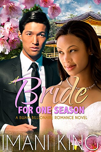 Search : A Bride for One Season: Married to the Tokyo Billionaire (A BWAM Romance)