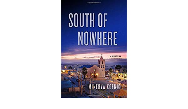 South of Nowhere (Julia Kalas Mystery): Amazon.es: Minerva ...