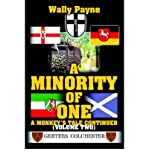 img - for [A Minority of One: A Monkey's Tale Continued] (By: Wally Payne) [published: May, 2005] book / textbook / text book