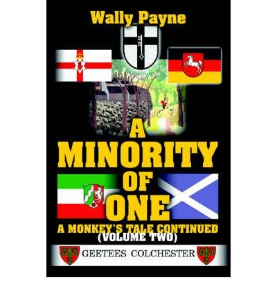 Download [A Minority of One: A Monkey's Tale Continued] (By: Wally Payne) [published: May, 2005] PDF