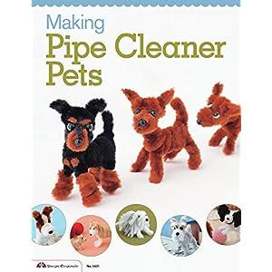 Making Pipe Cleaner Pets (Design Originals)