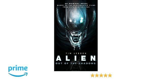 Alien - Out of the Shadows: Amazon.es: Tim Lebbon: Libros en idiomas extranjeros