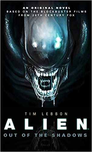 Out of the Shadows Novel #1 Alien