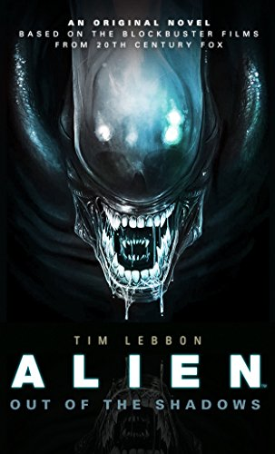 Book cover from Out of the Shadows (Alien) by Tim Lebbon