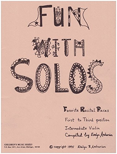 (Fun with Solos: Favorite Recital Pieces(1st to 3rd Position Intermediate Violin)))