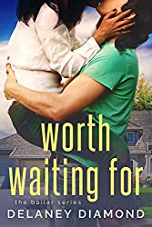 Worth Waiting For (Bailar Book 1)
