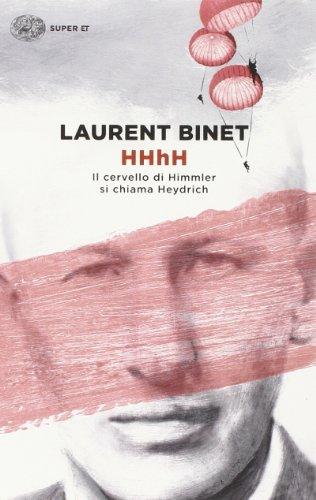 HHhH. Il Cervello Di Himmler Si Chiama Heydrich