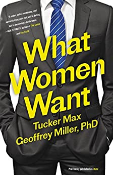 Mate: Become the Man Women Want by [Max, Tucker, Miller, PhD, Geoffrey]