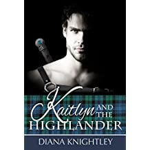 Kaitlyn and the Highlander