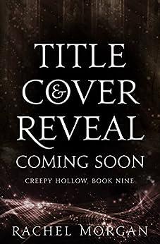 Creepy Hollow 9 by [Morgan, Rachel]