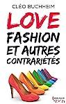 Love, fashion et autre contrariétés par Buchheim