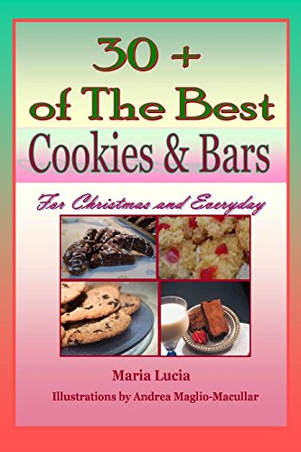 30 +  Of The Best Cookies & Bars: For Christmas and Everyday (The Best of Noni Ida's Recipes Book ()