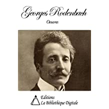 Oeuvres de Georges Rodenbach (French Edition)
