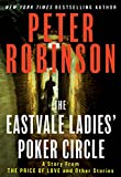 The Eastvale Ladies' Poker Circle by  Peter Robinson in stock, buy online here