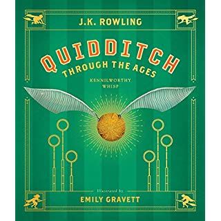 Quidditch Through the Ages: The Illustrated Edition (Harry Potter)