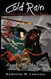 Cold Rain: Yamabuki and the Warlord Prince (Sword of the Taka Samurai, Book Two)