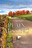 img - for Plain Missing (An Amish Mystery) book / textbook / text book