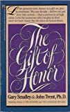 The Gift of Honor, Gary Smalley and John T. Trent, 0671690329