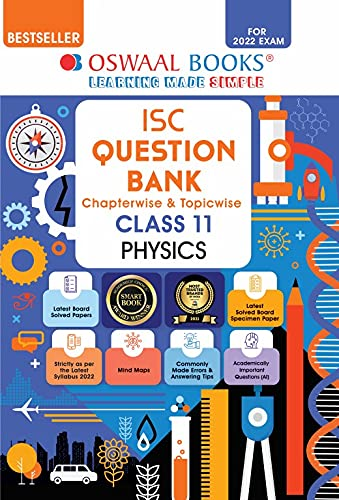 Oswaal ISC Question Bank Class 11 Physics Book Chapterwise & Topicwise (For 2022 Exam)