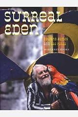 Surreal Eden: Edward James and Las Pozas Hardcover