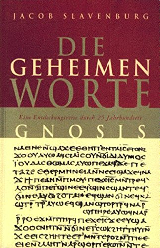 Die geheimen Worte: Gnosis