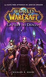 World of Warcraft : La nuit du dragon