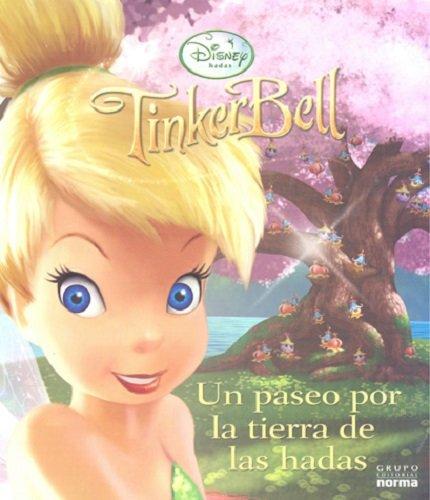Price comparison product image Tinkerbell: Un Paseo Por La Tierra De Las Hadas/ a Trip Through Fairy Land (Disney Hadas/ Disney Fairies) (Spanish Edition)