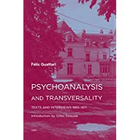 Psychoanalysis and Transversality: Texts and Interviews 1955-1971