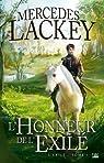 L'Exilé, tome 1 : L'Honneur de l'Exilé par Lackey