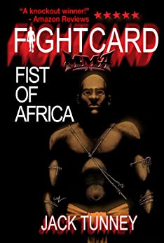 FIST OF AFRICA (FIGHT CARD MMA) by [Tunney, Jack]